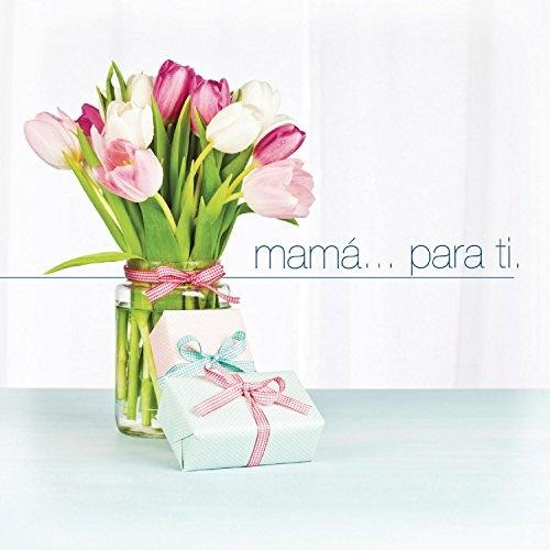 Mama... Para Ti