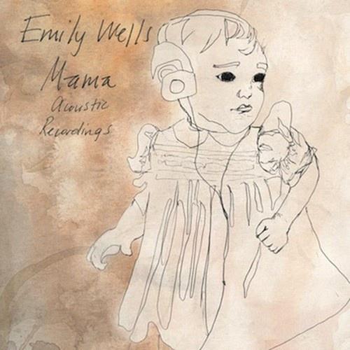 Mama: Acoustic Recordings