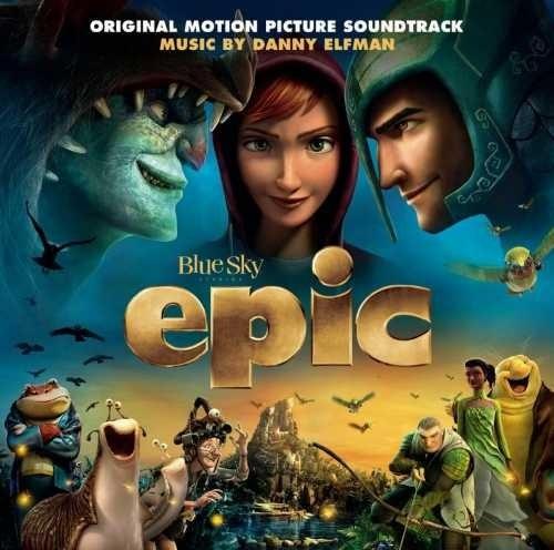 Epic [Original Motion Picture Soundtrack]