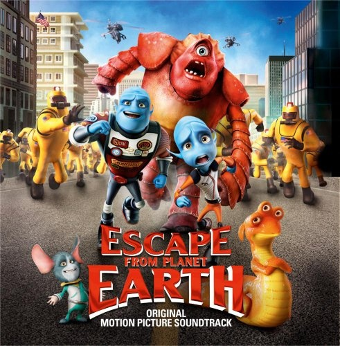 Escape From Planet Earth [Original Soundtrack]