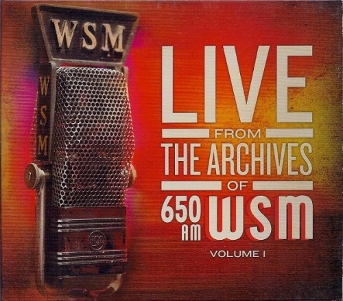 Live from the Archives of 650AM WSM, Vol. 1