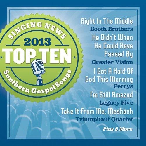 Singing News: Top 10 Southern Gospel Songs of 2013