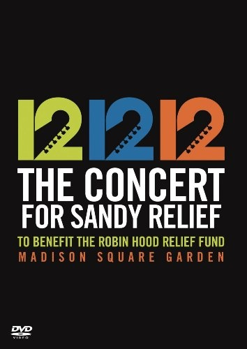 12/12/12: The Concert for Sandy Relief [Video]