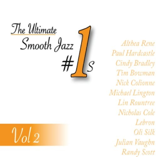 The  Ultimate Smooth Jazz #1s, Vol. 2
