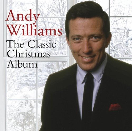 The Classic Christmas Album - Andy Williams | Songs, Reviews ...