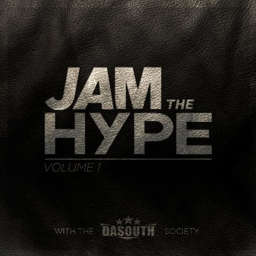 Jam the Hype, Vol. 1: Life Turned Up