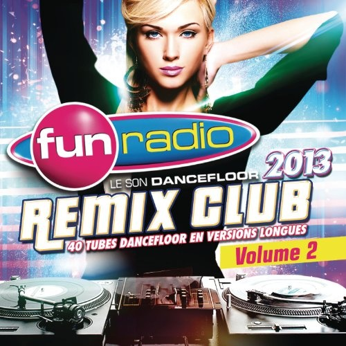 Fun Remix Club 2013, Vol. 2