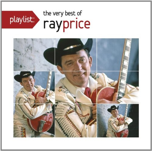Playlist: The Very Best of Ray Price