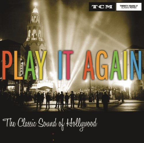Play It Again: Classic Sound of Hollywood