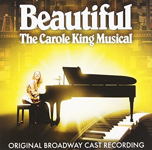 Beautiful: The Carole King Musical [Original Broadway Cast Recording]