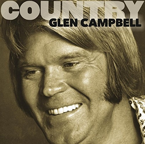 Country: Glen Campbell