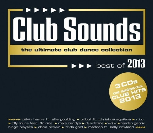 Club Sounds: Ultimate Club Dance Collection - Best of