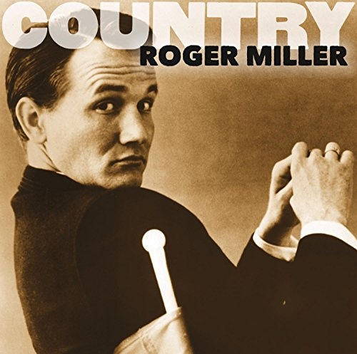 Country: Roger Miller