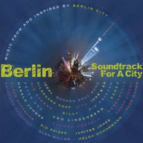 Berlin: Soundtrack for a City