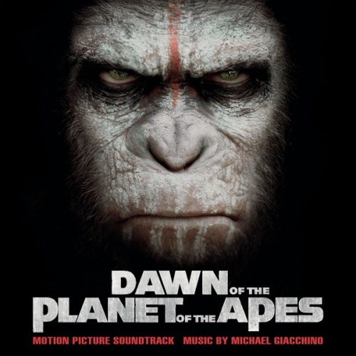 Dawn of the Planet of the Apes [Original Motion Picture Soundtrack]