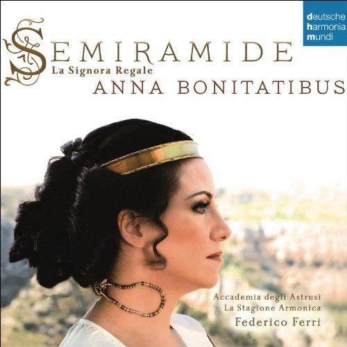 Semiramide: La Signora Regale - Arias & Scenes from Porpora to Rossini