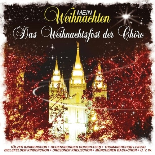 Mein Weihnachten: das Chöre Weihnachtsfest