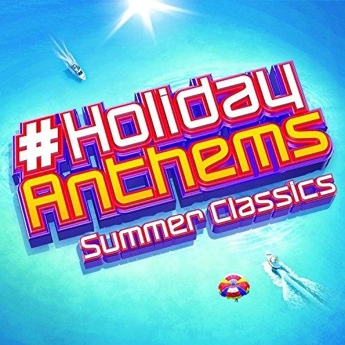 #HolidayAnthems: Summer Classics