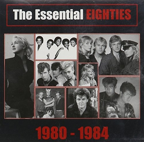 Essential Eighties: 1980-1984 [Sony]