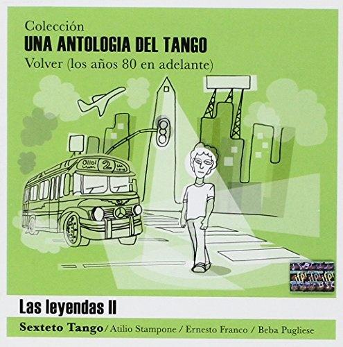 Una Antologia de Tango: Las Leyendas, Vol. 2