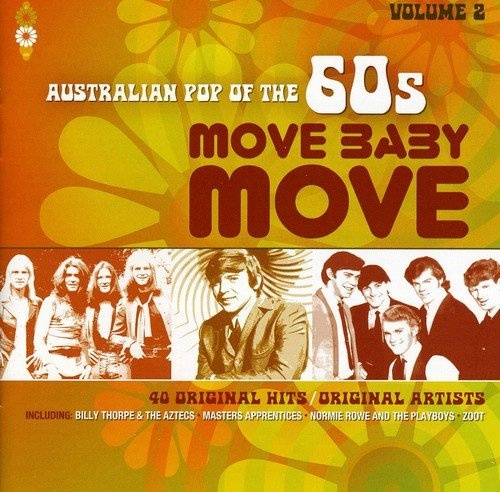 Move Baby Move: Australian Pop of the 60's, Vol. 2