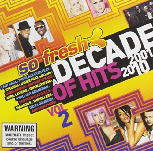 So Fresh: A Decade of Hits, Vol. 2