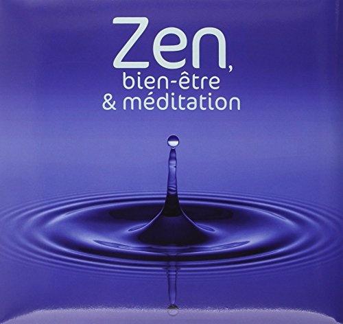 Zen: Bien-Etre et Meditation