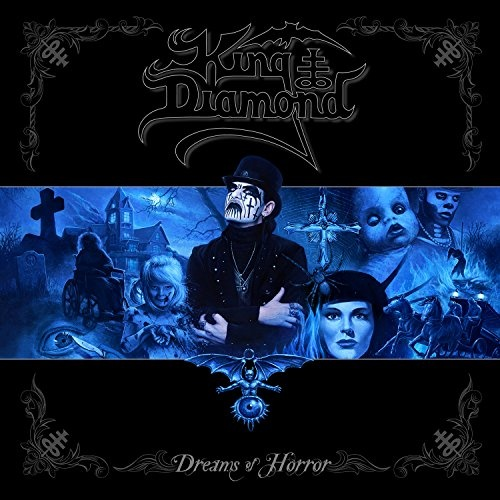 Dreams of Horror: The Best of King Diamond