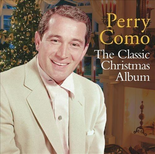 The classic christmas album perry como songs reviews credits the classic christmas album m4hsunfo