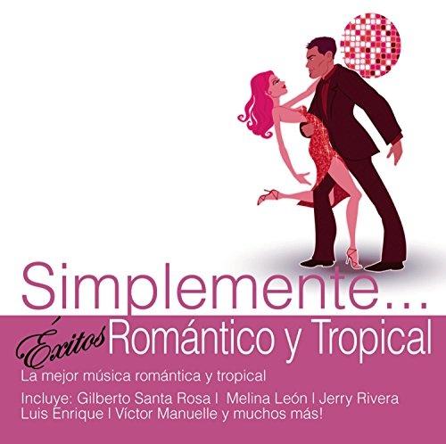 Simplemente... Éxitos Romantico y Tropical