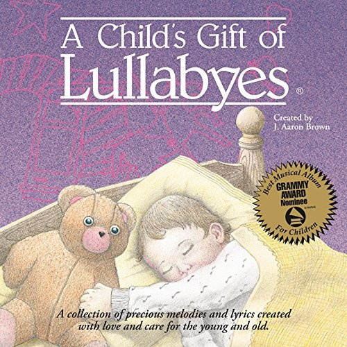 A Child's Gift of Lullabyes