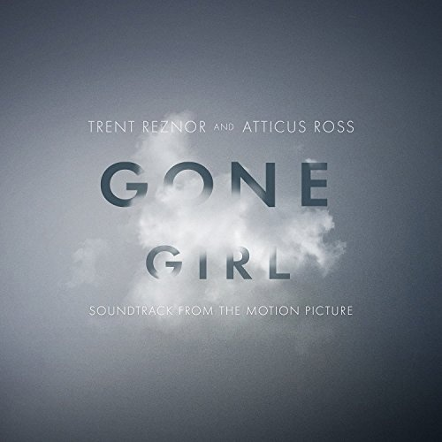 Gone Girl [Original Motion Picture Soundtrack]