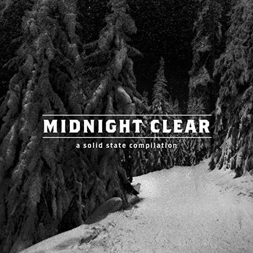 Midnight Clear: A Solid State Compilation