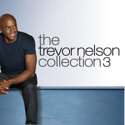The Trevor Nelson Collection, Vol. 3