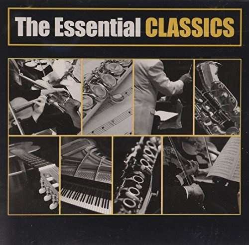 The Essential Classics [Sony]