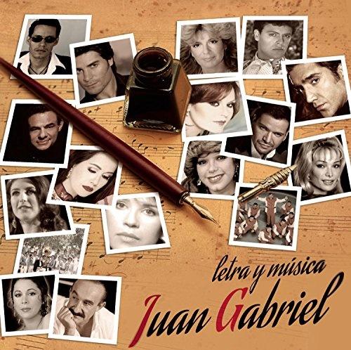Letra y Musica: Juan Gabriel