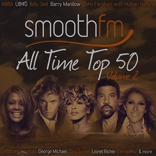 Smooth FM: All Time Top 50, Vol. 2