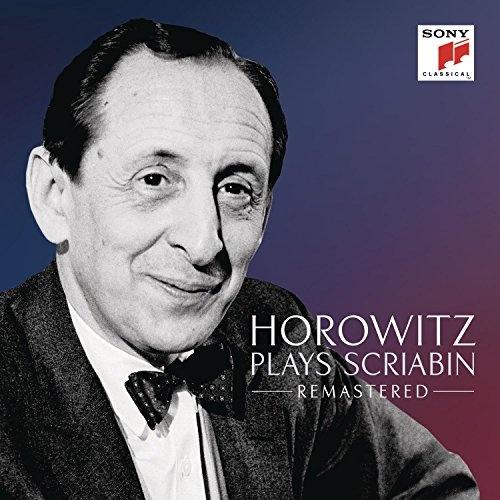 Horowitz Plays Scriabin: Remastered