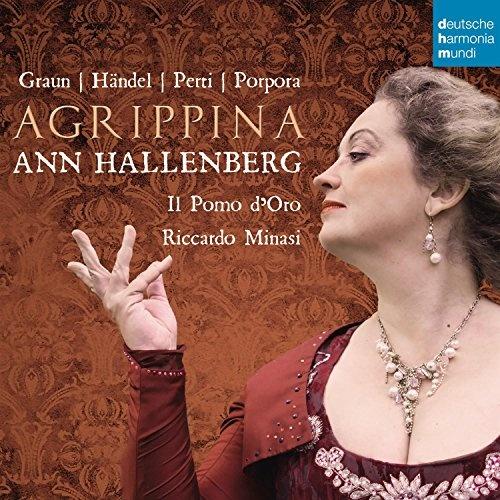 Agrippina: Graun, Händel, Petti, Porpora