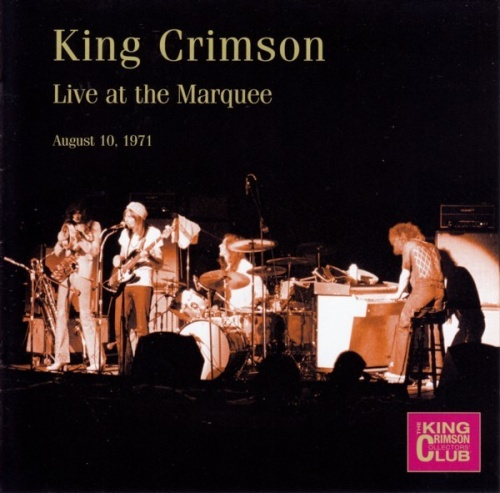 King Crimson Collector's Club: Live at the Marquee 1971