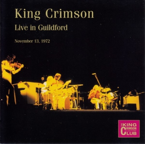 King Crimson Collector's Club: Live In Guildford: November 13, 1972