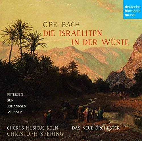 C.P.E. Bach: Die Israeliten in der Wüste