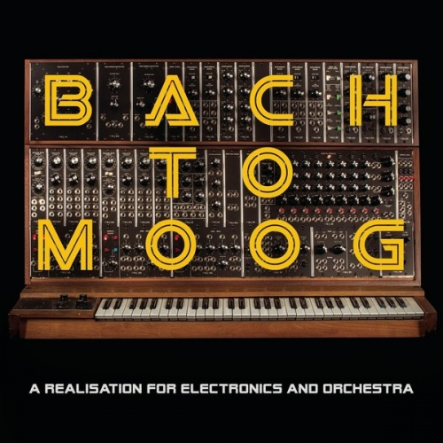 Bach to Moog: A Realisation for Electronics and Orchestra