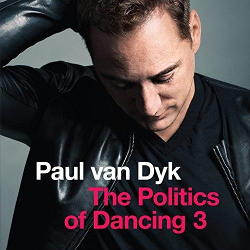 The Politics of Dancing, Vol. 3