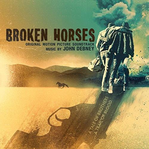 Broken Horses [Original Score]