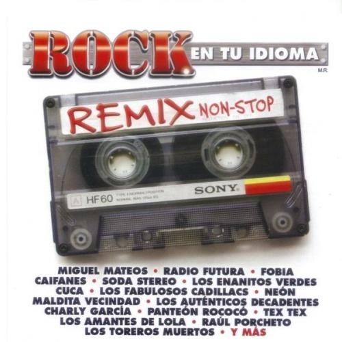 Rock en Tu Idioma Remix Non-Stop