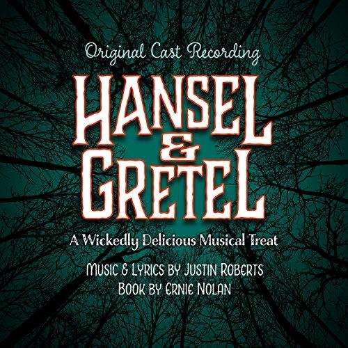 Hansel & Gretel: Wickedly Delicious