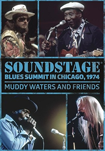 Soundstage: Blues Summit Chicago 1974
