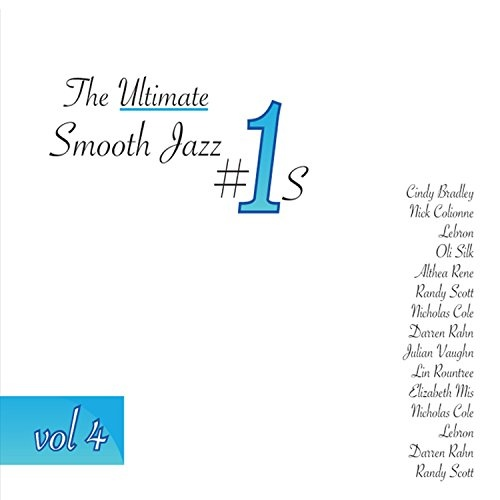 The  Ultimate Smooth Jazz #1's, Vol. 4