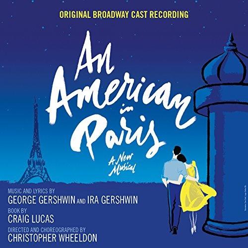 An American in Paris [Original Broadway Cast Recording]